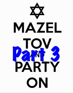Mazel Tov Part 3